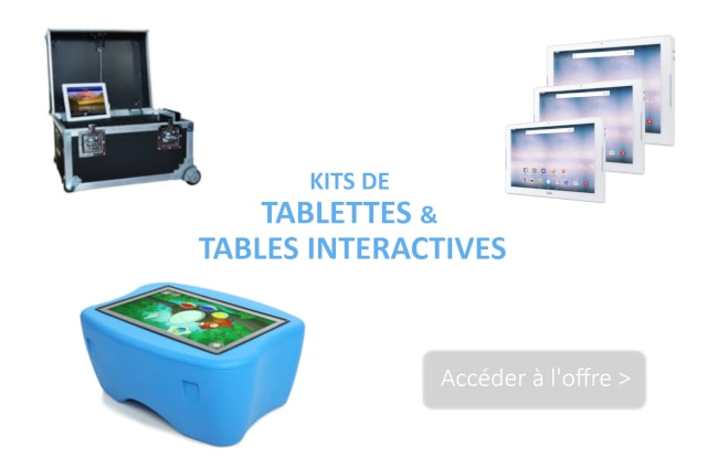 Kits de tablettes et tables interactives en prêt